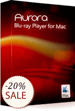 Aurora Blu-ray Player for Mac Discount Coupon